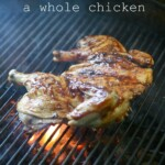 Butterfly Grill a Whole Chicken