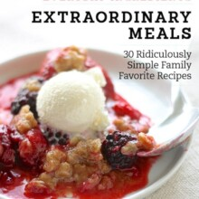 Everyday Ingredients Extraordinary Meals, a cookbook cover with a berry cobbler on it