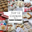 top 12 cookies for a cookie exchange collage