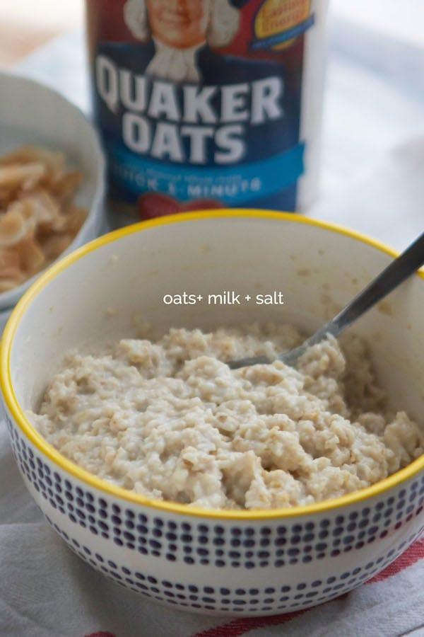 Oatmeal (oats milk and salt)
